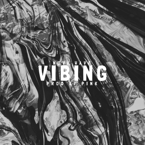 Vibing von Nova Wave