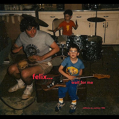 Wait for Me de Felix (Rock)