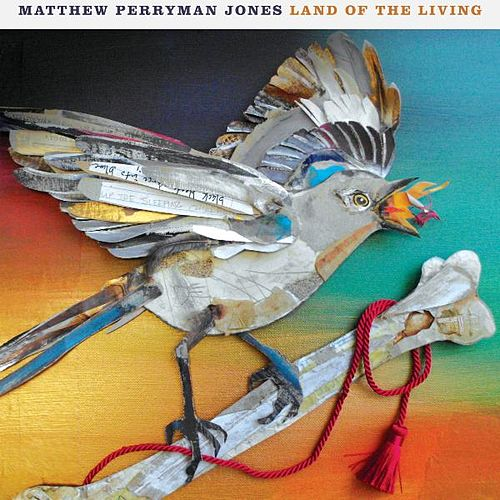 Land of the Living von Matthew Perryman Jones