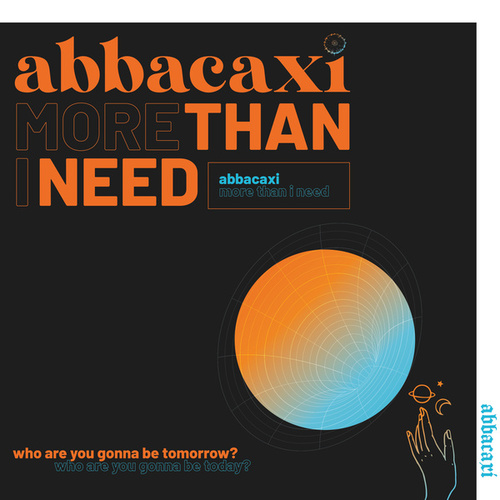 More Than I Need by Abbacaxi