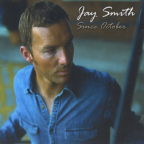 Since October by Jay Smith