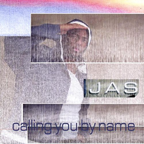 Calling You By Name von Jas