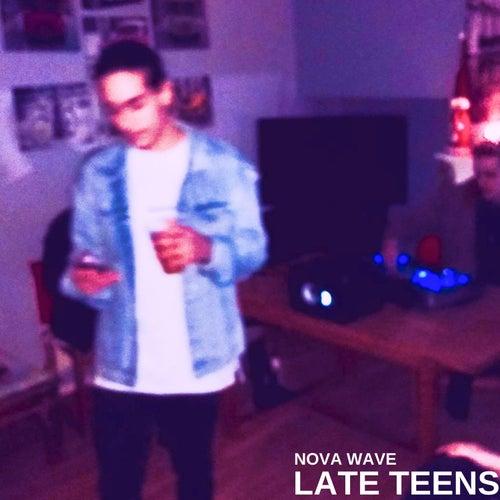 Late Teens von Nova Wave