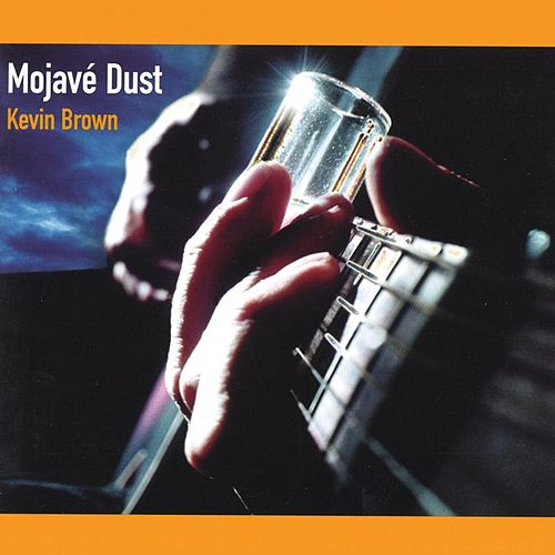 Mojave Dust de Kevin Brown