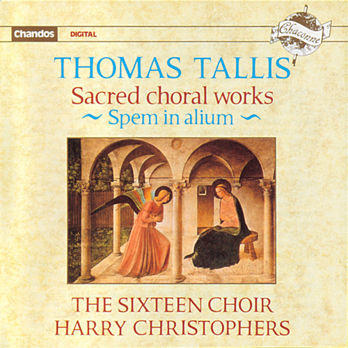 Tallis: Sacred Choral Works by The Sixteen