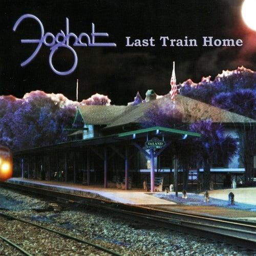 Last Train Home de Foghat