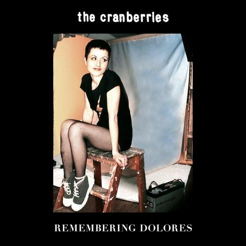 Remembering Dolores von The Cranberries