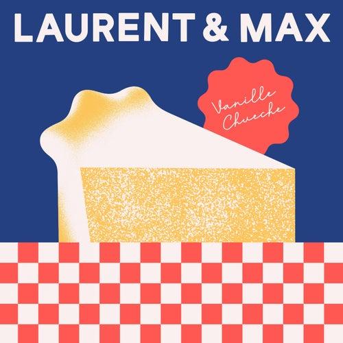Vanille-Chueche von Laurent