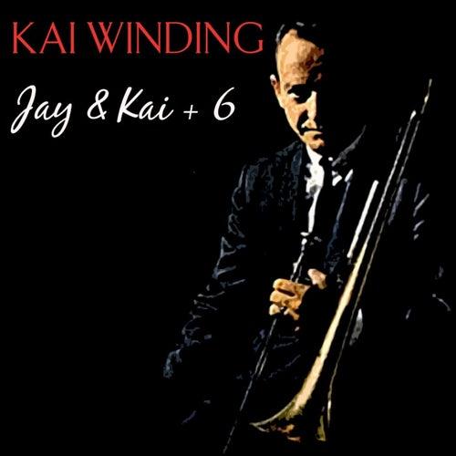 Jay & Kai + 6 von Kai Winding