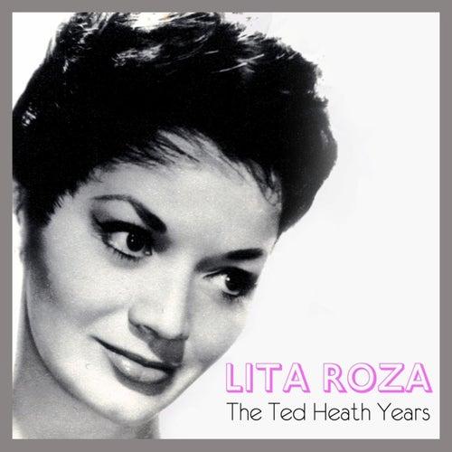 The Ted Heath Years von Lita Roza