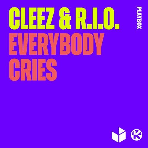 Everybody Cries von Cleez