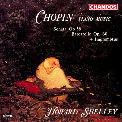 Chopin: Four Impromptus, Barcarolle & Sonata No. 3 by Howard Shelley