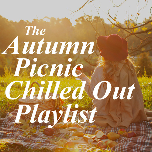 The Autumn Picnic Chilled Out Playlist von Royal Philharmonic Orchestra