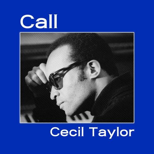 Call fra Cecil Taylor