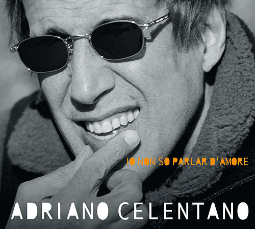 Io Non So Parlar D'Amore di Adriano Celentano