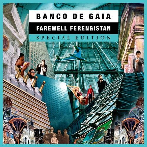 Farewell Ferengistan (Special Edition) de Banco de Gaia
