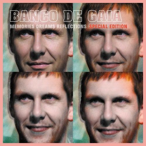 Memories, Dreams, Reflections (Special Edition) de Banco de Gaia