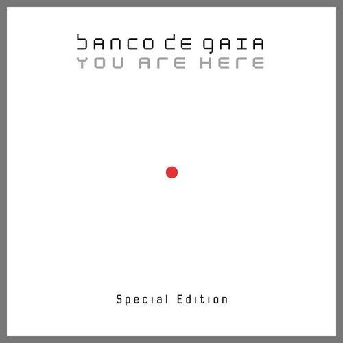 You Are Here (Special Edition) de Banco de Gaia