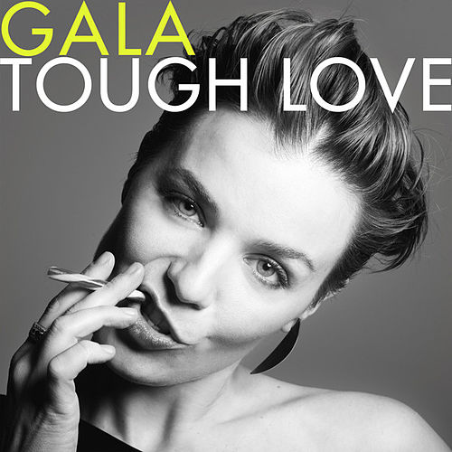 Tough Love (Deluxe Version) by Gala