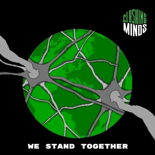 We Stand Together von Clashing Minds