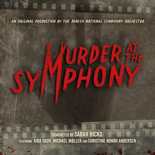 Murder at the Symphony von Danish National Symphony Orchestra