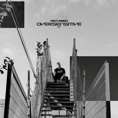 Oversensitive EP von Disturbed