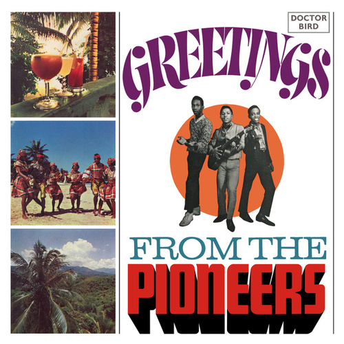 Greetings from the Pioneers (Expanded Version) by The Pioneers