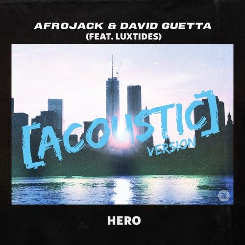 Hero (feat. Luxtides) (Acoustic Version) von Afrojack