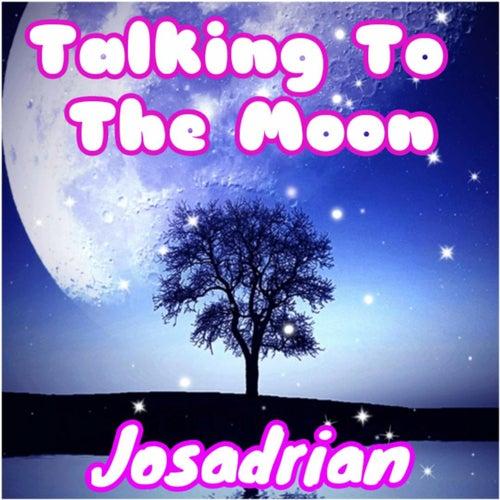 Talking To The Moon (Cover) von Josadrian