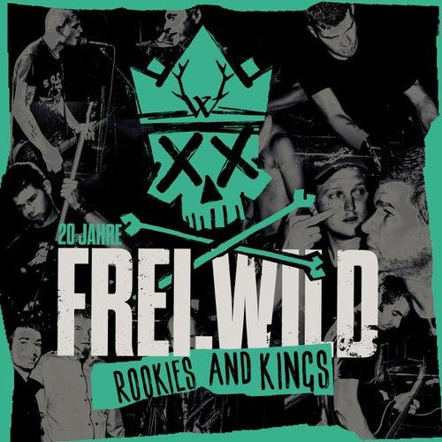 Rookies and Kings von Frei.Wild
