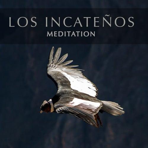 Meditation von Los Incateños
