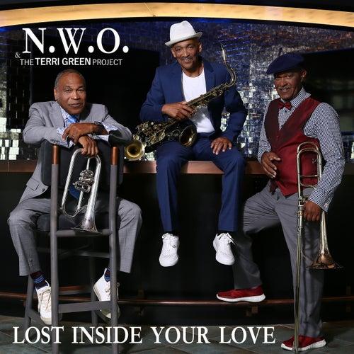 Lost Inside Your Love von N.W.O. (New World Order)