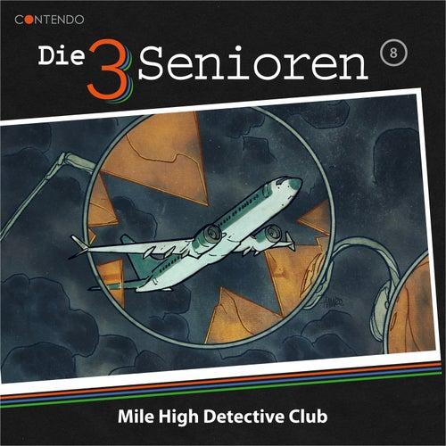 Folge 8: Mile High Detective Club von Die 3 Senioren