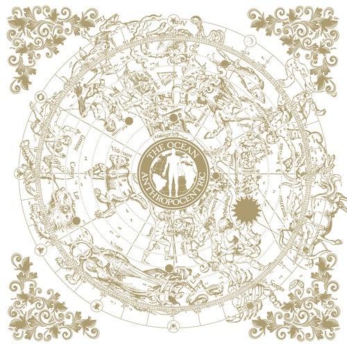 Anthropocentric (Instrumental Version) by The Ocean