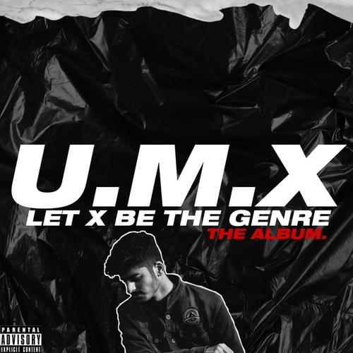 Let X Be The Genre by Umx