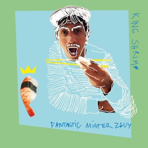 King Shrimp by Fantastic Mister Zguy