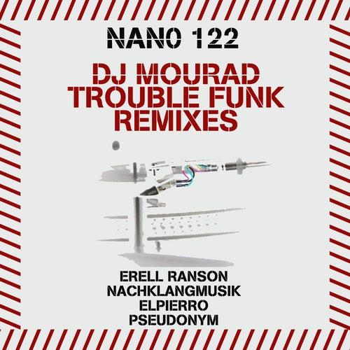 Trouble Funk Remixes de DJ Mourad