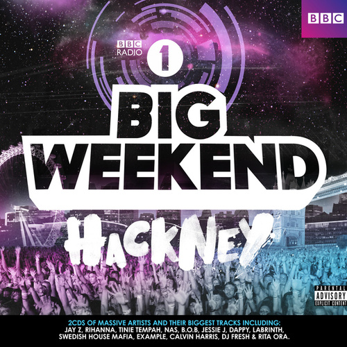 Radio 1 Big Weekend Hackney by Various Artists