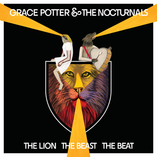 The Lion The Beast The Beat de Grace Potter And The Nocturnals