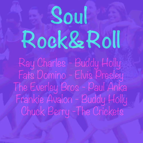 Soul, Rock&Roll von Various