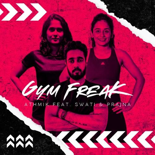 GYM FREAK von Athmik Rai