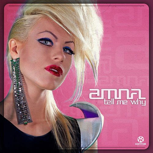 Tell Me Why von Amna