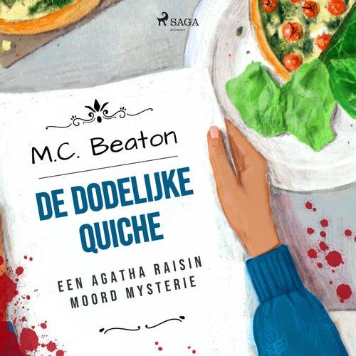 De dodelijke quiche von M. C. Beaton