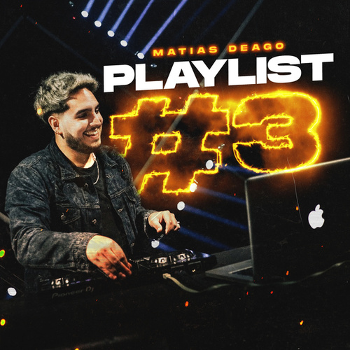 PlayList #3 (MIX REGGAETON 2021) (Remix) de Matias Deago