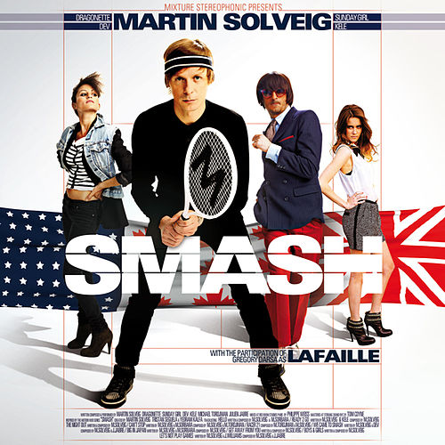 Smash (Deluxe Version) von Martin Solveig
