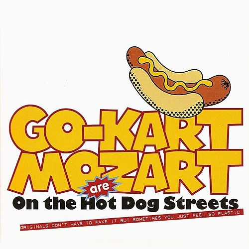 On The Hot Dog Streets by Go-Kart Mozart