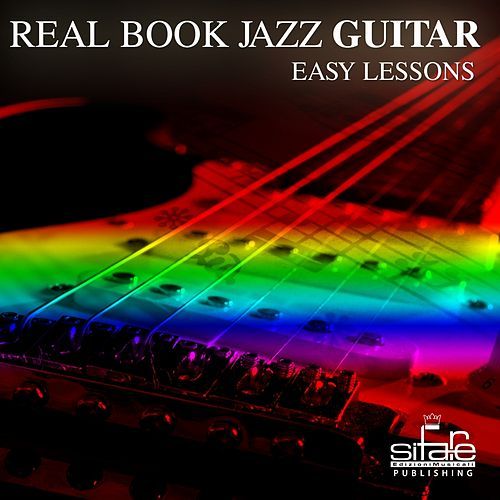 Real Book Jazz Guitar Easy Lessons, Vol  2 by Federico