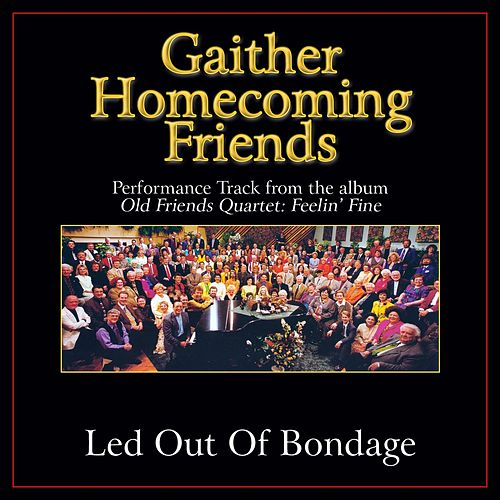 Led Out of Bondage Performance Tracks by Bill & Gloria Gaither