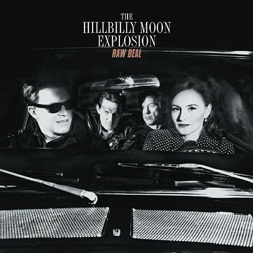 Raw Deal by Hillbilly Moon Explosion