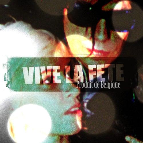 Produit de Belgique de Vive La fête